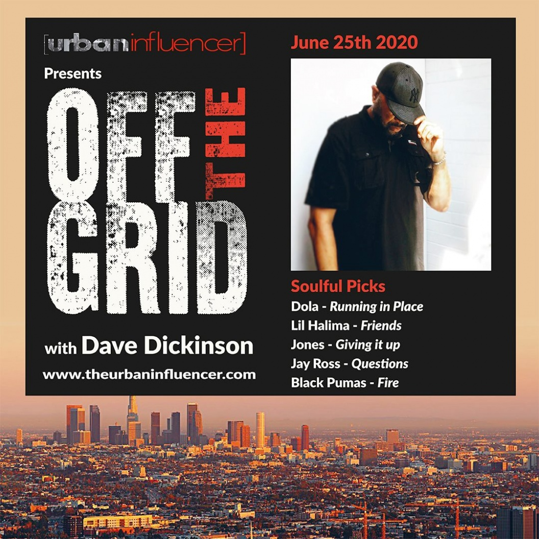 Image: Off The Grid with Dave Dickinson + June 25th  , 2020