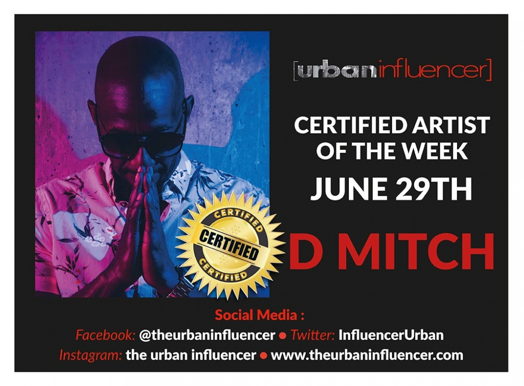 "Image: D Mitch - The Urban Influencer's ""Certified Artist of the Week"""