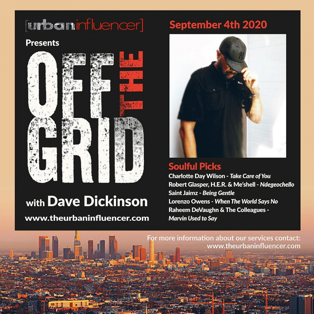 Image: Off The Grid with Dave Dickinson + Sept 4th , 2020