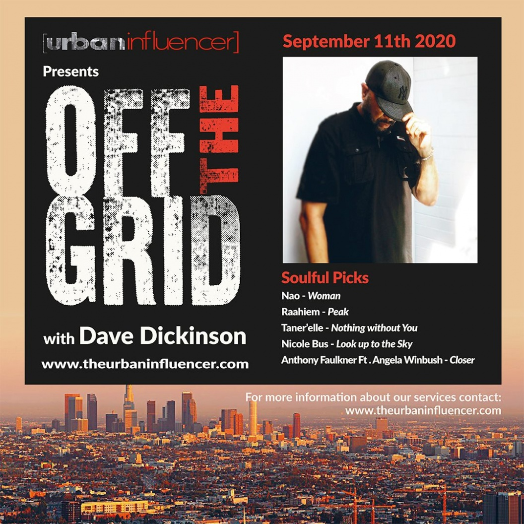Image: Off The Grid with Dave Dickinson + Sept 11h  , 2020