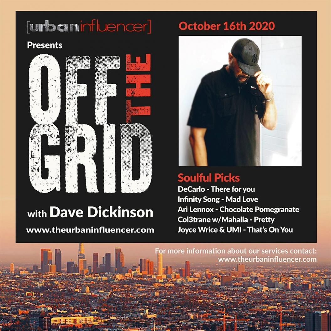 Image: Off The Grid with Dave Dickinson + Oct 16th 2020