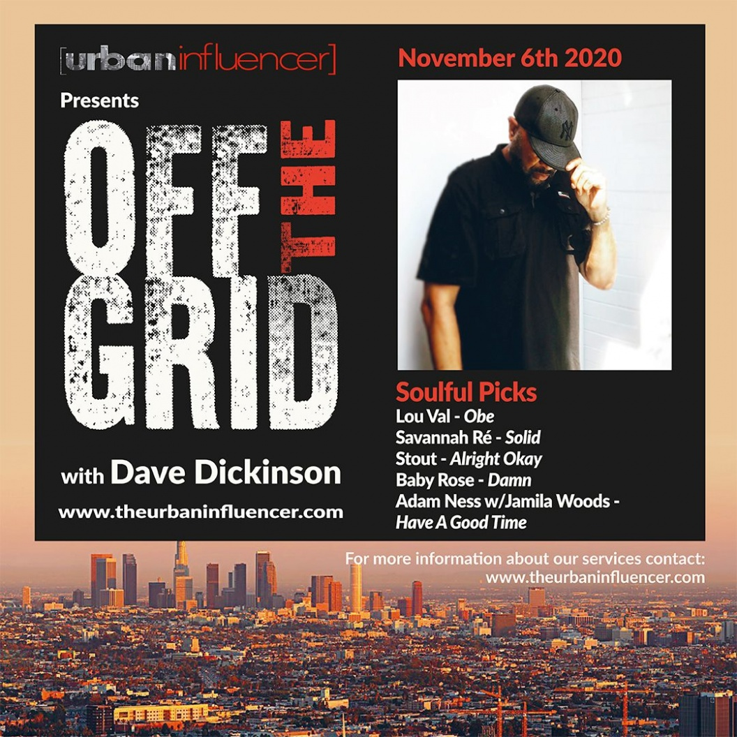 Image: Off The Grid with Dave Dickinson + Nov 6th   2020