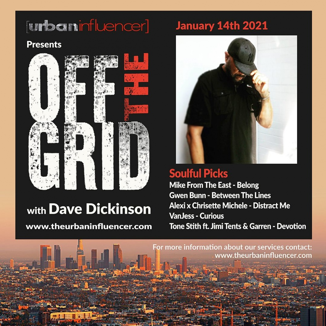 Image: Off The Grid with Dave Dickinson + Jan 14th   2020
