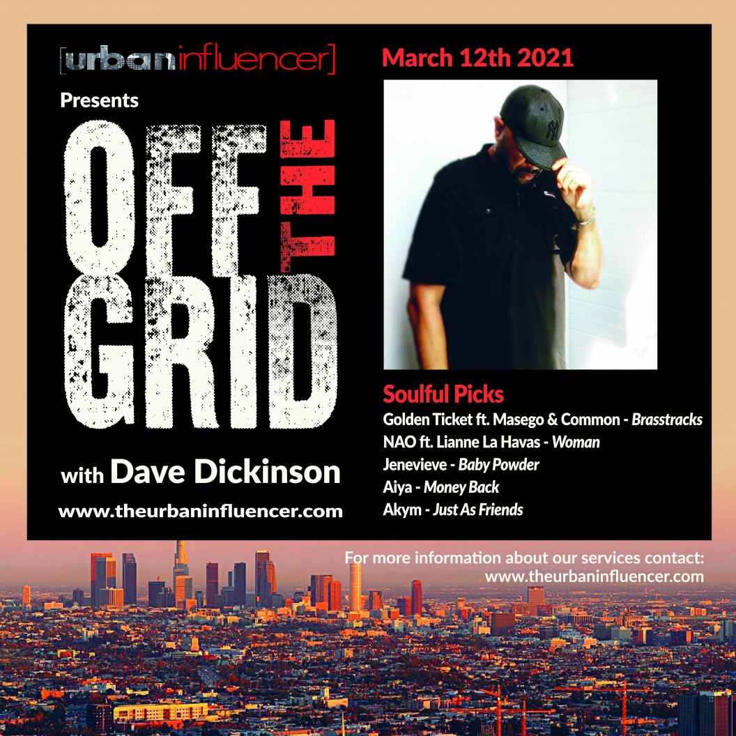 Image: Off The Grid With Dave Dickenson - March 12th 2021